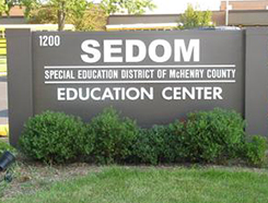 SEDOM SPECIAL EDUCATION DISTRICT OF McHENRY COUNTRY EDUCATION CENTER